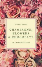 Champagne, Flowers & Chocolate - Kellic - Boyxboy by collidewiththemadnss