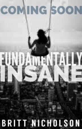 Fundamentally Insane (Coming Soon!) by thesemblance_