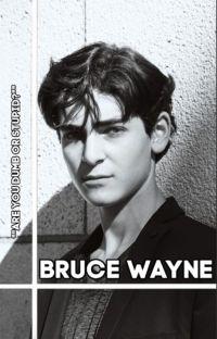 Bruce Wayne • Carl Gallagher cover