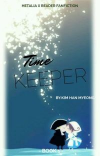 Time Keeper (Hetalia x Reader) cover
