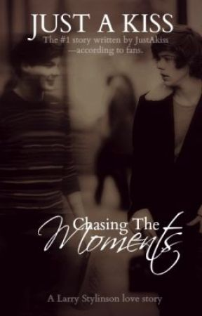 Chasing The Moments - LS [2012] [1/3] by justakiss22
