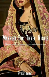 Married For Three Nights (Complete) cover