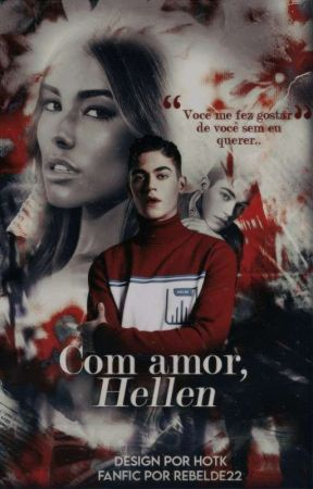 Com amor, Hellen by Rebelde22