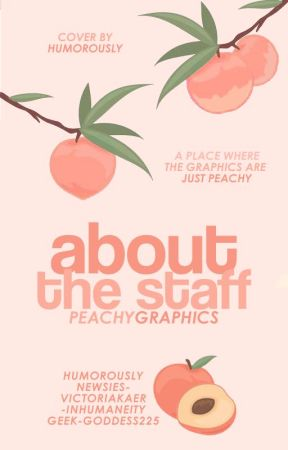 About the Staff [Now Hiring] by PeachyGraphics