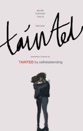 Tainted || liskook by xxthelastending