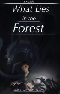 What Lies in the Forest [Book One](Editing) cover