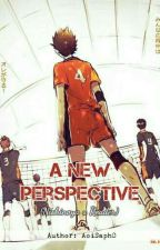 A New Perspective || Nishinoya x Reader by AoiSaph0