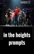 in the heights prompts by iamapoet22