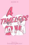 ALXZ #1: A Timeless Love  cover