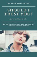 II. Should I trust you? | kth✅ by whoareyousir
