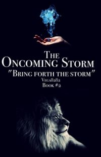 The Oncoming Storm (Book 2 in the Lionheart Trilogy) cover
