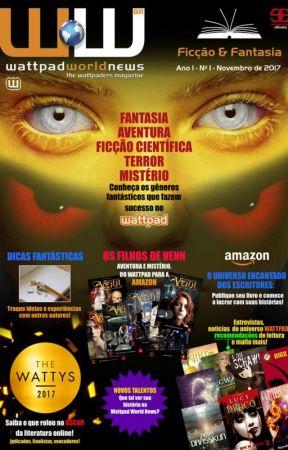 WATTPAD WORLD NEWS: Revista para a comunidade Wattpad! by JFWagner