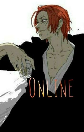 Online [[ Shanks X Reader ]]