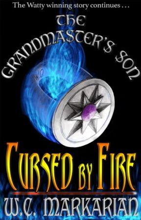Cursed by Fire: The Grandmaster's Son Book 2 by wcmarkarian