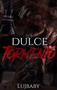 Dulce Tormento. [EDITADA] cover