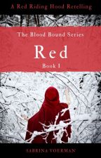 Red [The Blood Bound Series] Book One by UnderMySkin