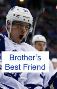 Brother's Best Friend ~ Auston Matthews cover