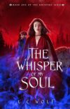 WHISPERS T1 The Whisper of my soul [Terminée] cover