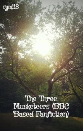 The Musketeer's Lady (BBC Three Musketeers Based Fanfiction) by Cymmera