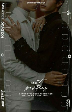Wet panties ♡ daddykink! larry by tomlinhot