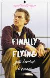 Finally Flying • Jack Dawson x Reader - Titanic cover
