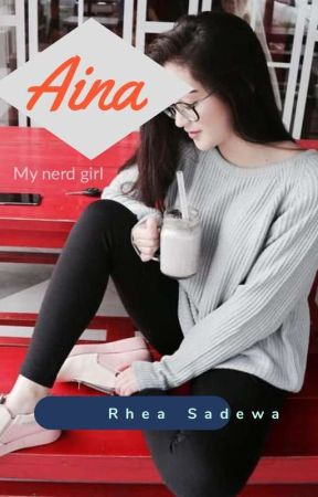 Aina, my nerd girl   by RheaSadewa