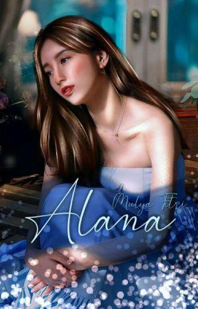 Alana (Tersedia di Toko Buku) ✔ by Mlyftr96