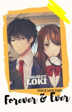 Project Loki: Forever and Ever [Loki x Lorelei Two Shot Fanfiction] ✓ by smolmochiii