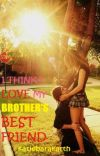 I Think I Love My Brother's Best Friend cover