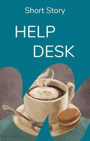 Help Desk by WattpadShortStory