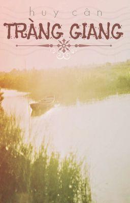 Đọc truyện Phân tích bài thơ Tràng Giang của Huy Cận