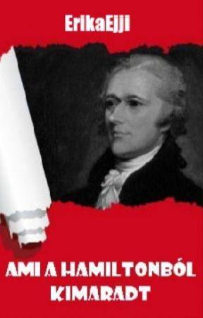 Ami a Hamiltonból kimaradt by SilenceMalloy