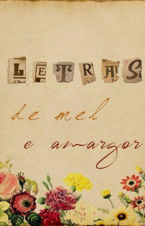 Letras de mel e amargor by GeovannaFerreiraS