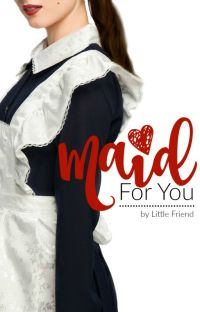 Maid For You cover