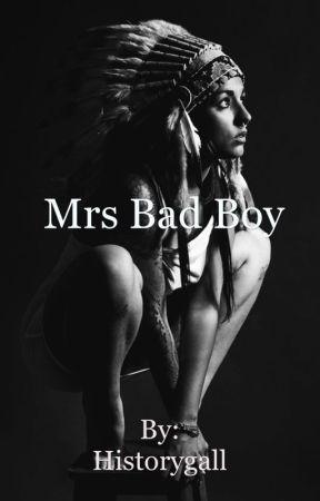 Mrs bad boy by historygall