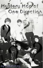Mystery Man of One Direction (FanFic) by MACstories