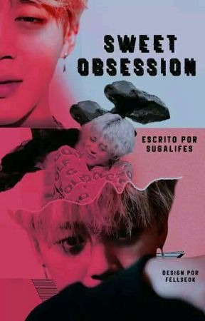 Sweet Obsession  by LolisDiAngelo