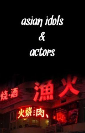 asian idols & actors by dragonmartini