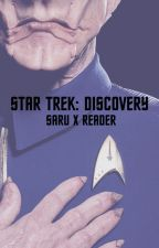 [Star Trek: Discovery] : Saru x Reader : Growing Together by AureliusSeraphim