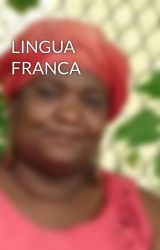 LINGUA FRANCA by CaroleMcDonnell