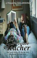 My Private Teacher  by VikaAndriyani8
