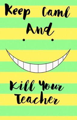 Đọc truyện [Đồng nhân Lớp học ám sát] Xuyên không vào lớp học ám sát.