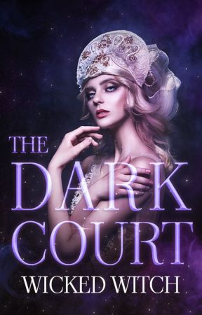 THE DARK COURT   LAS CUATRO CORTES ✸ 3   by wickedwitch_