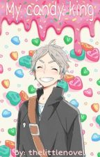 My candy king (sugawara x reader)  by thelittlenovel