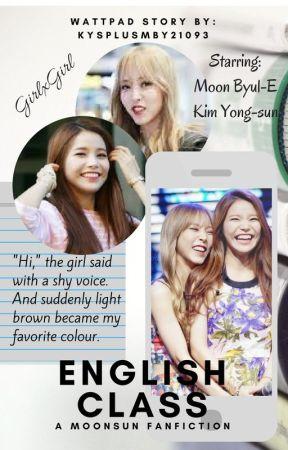 English Class - A Moonsun Fanfiction *WARNING: Girl x Girl* [DISCONTINUED] by kymb2903