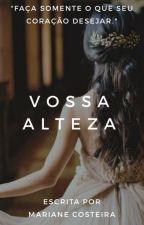 Vossa Alteza by MarianeCosteiraS