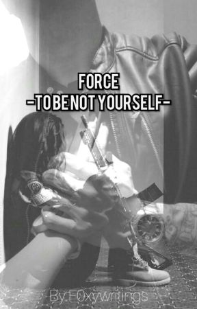 Force to be not yourself by Write4Others