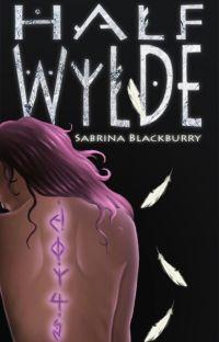 Half Wylde   Book 1 cover
