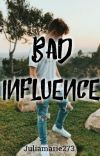 Bad Influence // jack avery  cover