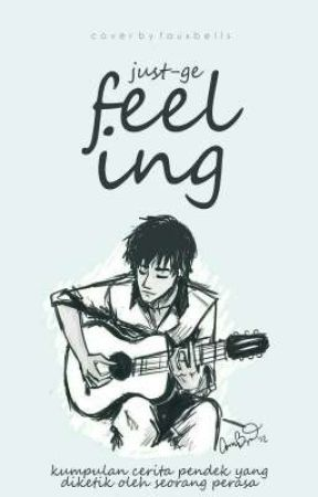 FEELING  by just-Ge